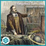 Birth Anniversary: Evangelista Torricelli, October 15th, 1608